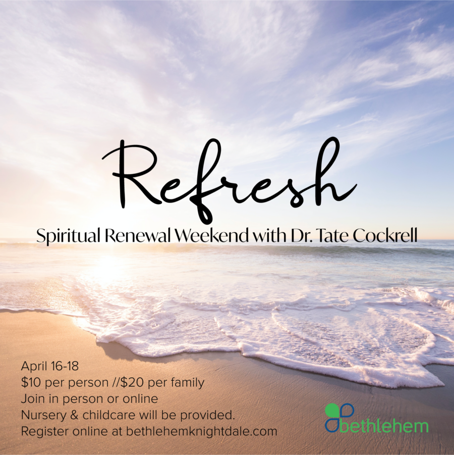 Refresh: Spiritual Renewal Weekend